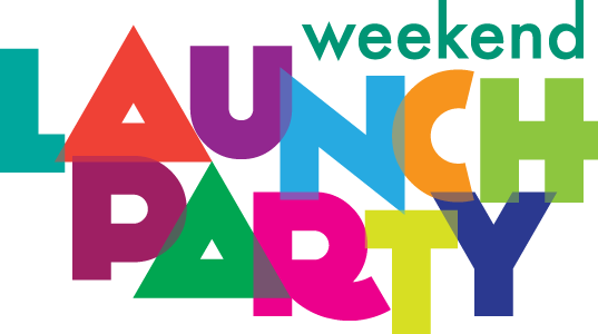 Weekend Launch Party